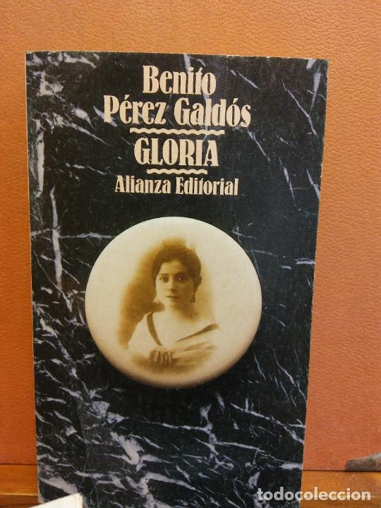 GLORIA. BENITO PÉREZ GALDÓS. ALIANZA EDITORIAL (Libros de Segunda Mano (posteriores a 1936) - Literatura - Narrativa - Otros)