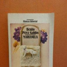 Libros de segunda mano: MARIANELA. BENITO PÉREZ GALDÓS. ALIANZA EDITORIAL. Lote 288024783