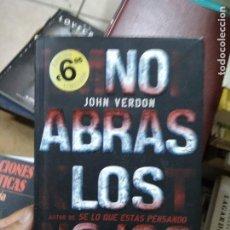 Libros de segunda mano: NO ABRAS LOS OJOS, JOHN VERDON. L.27773. Lote 288074838