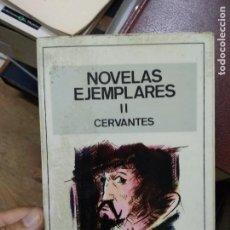 Libros de segunda mano: NOVELAS EJEMPLARES (II), CERVANTES. L.27779. Lote 288075963