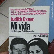 Libros de segunda mano: MI VIDA, JUDITH EXNER. L.27781. Lote 288076348