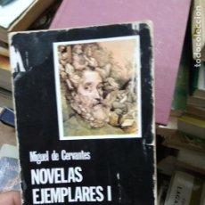 Libros de segunda mano: NOVELAS EJEMPLARES (I), MIGUEL DE CERVANTES. L.27789. Lote 288079628