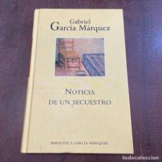 Libros de segunda mano: NOTICIA DE UN SECUESTRO - GABRIEL GARCÍA MÁRQUEZ. Lote 287787508