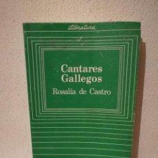 Libros de segunda mano: LIBRO - CANTARES GALLEGOS - VARIOS - ROSALÍA DE CASTRO. Lote 288124478