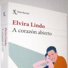 Libros de segunda mano: A CORAZON ABIERTO - ELVIRA LINDO. Lote 288146153