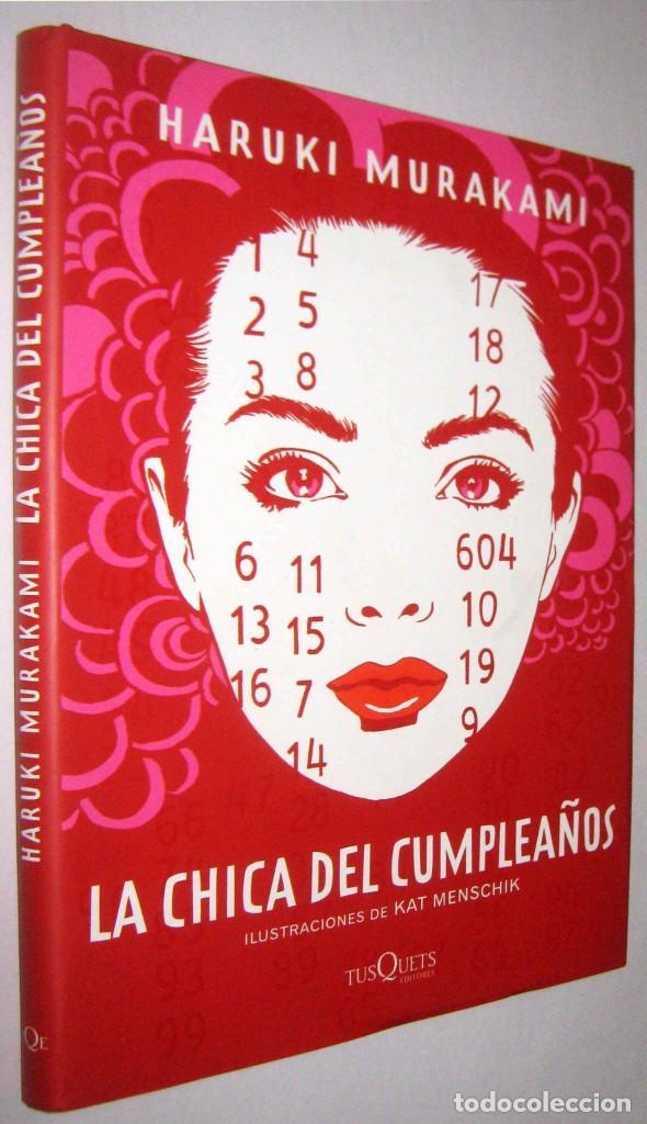 LA CHICA DEL CUMPLEAÑOS - HARUKI MURAKAMI - ILUSTRACIONES (Libros de Segunda Mano (posteriores a 1936) - Literatura - Narrativa - Otros)