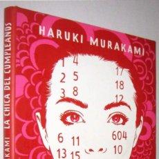 Libros de segunda mano: LA CHICA DEL CUMPLEAÑOS - HARUKI MURAKAMI - ILUSTRACIONES. Lote 288155193