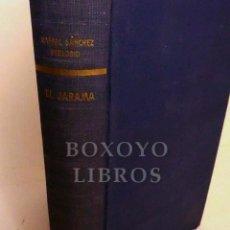 Libros de segunda mano: SÁNCHEZ FERLOSIO, RAFAEL. EL JARAMA. PRIMERA EDICIÓN. DESTINO. 1956. Lote 288172243
