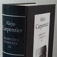 Libros de segunda mano: ALEJO CARPENTIER, NARRATIVA COMPLETA. T. III, EL RECURSO DEL MÉTODO, LA CONSAGRACIÓN DE LA PRIMAVERA. Lote 288366108