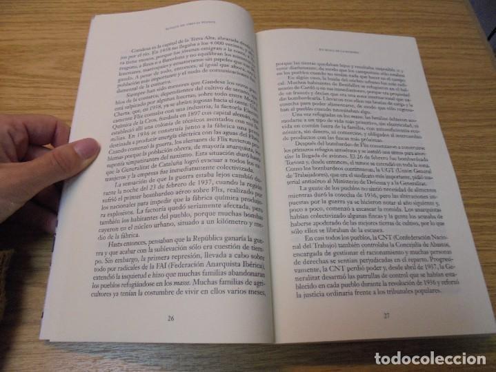Libros de segunda mano: AUNQUE ME TIRES EL PUENTE. MEMORIA DE LA BATALLA DEL EBRO. GABRIEL CARDONA. JUAN CARLOS LOSADA. 2004 - Foto 8 - 288490018