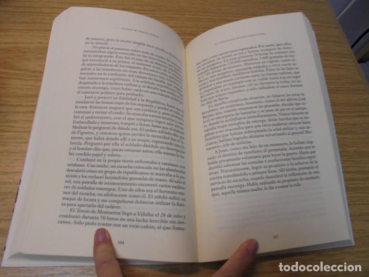 Libros de segunda mano: AUNQUE ME TIRES EL PUENTE. MEMORIA DE LA BATALLA DEL EBRO. GABRIEL CARDONA. JUAN CARLOS LOSADA. 2004 - Foto 10 - 288490018