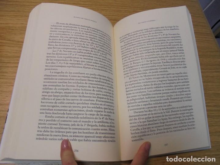 Libros de segunda mano: AUNQUE ME TIRES EL PUENTE. MEMORIA DE LA BATALLA DEL EBRO. GABRIEL CARDONA. JUAN CARLOS LOSADA. 2004 - Foto 11 - 288490018