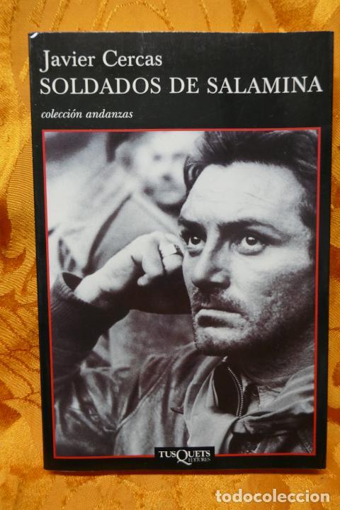 SOLDADOS DE SALAMINA, JAVIER CERCAS. COLECCIÓN ANDANZAS TUSQUETS (Libros de Segunda Mano (posteriores a 1936) - Literatura - Narrativa - Otros)