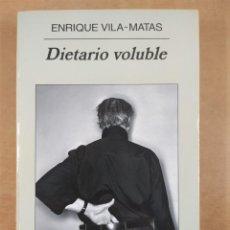 Libros de segunda mano: DIETARIO VOLUBLE / ENRIQUE VILA-MATAS / 1ªED. 2008. ANAGRAMA. Lote 288553618