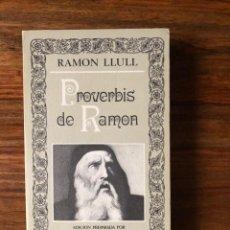 Libros de segunda mano: PROVERBIS DE RAMON. RAMON LLULL. EDITORA NACIONAL.. Lote 288575988