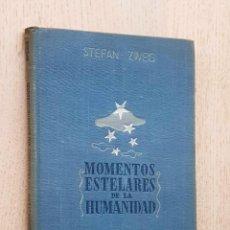 Libros de segunda mano: MOMENTOS ESTELARES DE LA HUMANIDAD. CINCO MINIATURAS HISTÓRICAS. - ZWEIG, STEFAN. Lote 288595823