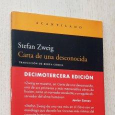Libros de segunda mano: CARTA DE UNA DESCONOCIDA (ED. ACANTILADO) - ZWEIG, STEFAN. Lote 288595843