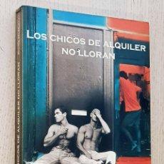 Libros de segunda mano: LOS CHICOS DE ALQUILER NO LLORAN - MCMULLEN, RICHIE. Lote 288595903