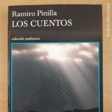 Libros de segunda mano: LOS CUENTOS / RAMIRO PINILLA / 1ª ED.2011. TUSQUETS. Lote 288596148