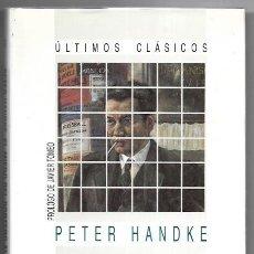 Libros de segunda mano: PETER HANDKE . EL MIEDO DEL PORTERO AL PENALTY. Lote 288596508