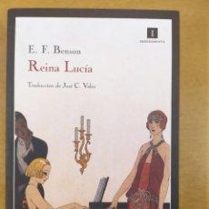 Libros de segunda mano: REINA LUCÍA / E.F. BENSON / 1ª EDICIÓN 2011 EN IMPEDIMENTA. Lote 288596858