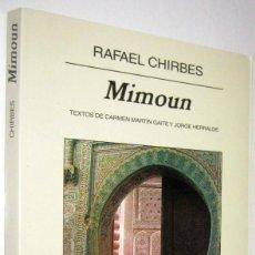 Libros de segunda mano: MIMOUN - RAFAEL CHIRBES. Lote 288675113