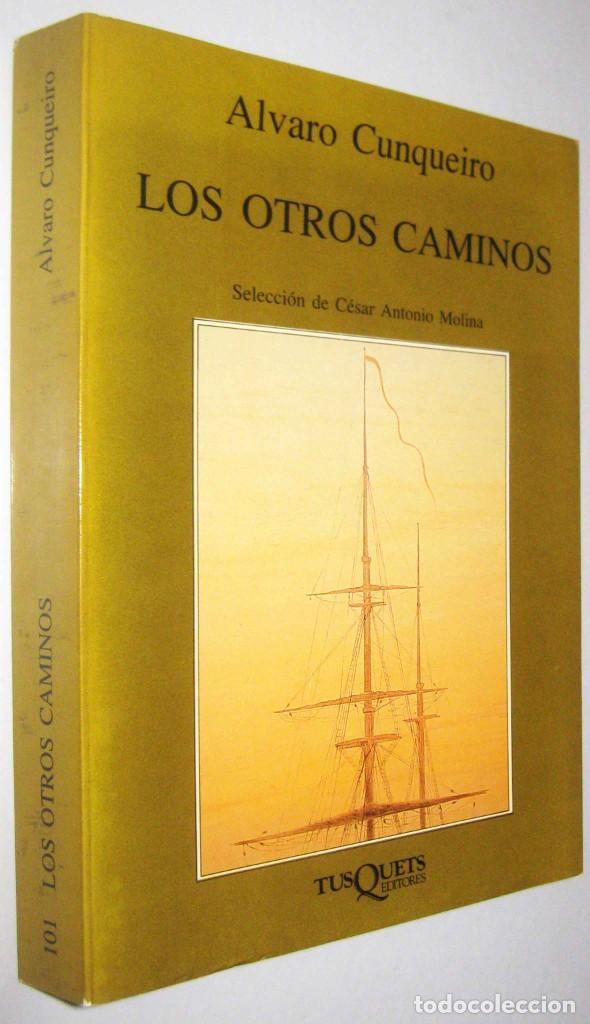 LOS OTROS CAMINOS - ALVARO CUNQUEIRO (Libros de Segunda Mano (posteriores a 1936) - Literatura - Narrativa - Otros)