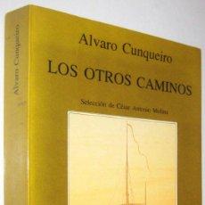 Libros de segunda mano: LOS OTROS CAMINOS - ALVARO CUNQUEIRO. Lote 288895718