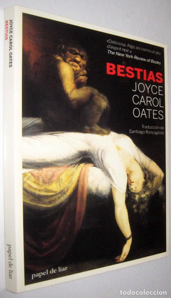 BESTIAS - JOYCE CAROL OATES (Libros de Segunda Mano (posteriores a 1936) - Literatura - Narrativa - Otros)