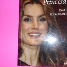 Libros de segunda mano: ADIÓS PRINCESA, DAVID ROCASOLANO, ED. FOCA, TAPA BLANDA. Lote 288932713