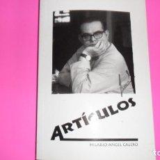 Libros de segunda mano: ARTÍCULOS, HILARIO ÁNGEL CALERO, ED. AYUNTAMIENTO DE POZOBLANCO, TAPA BLANDA. Lote 288951893