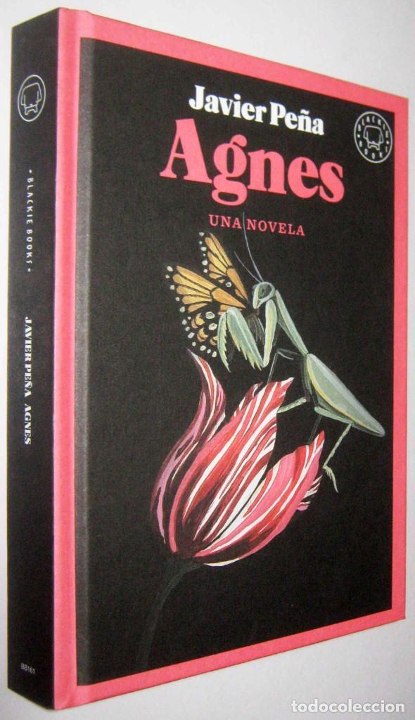 AGNES - JAVIER PEÑA (Libros de Segunda Mano (posteriores a 1936) - Literatura - Narrativa - Otros)