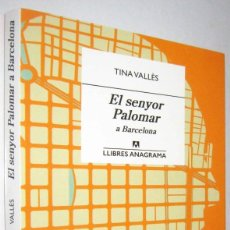 Libros de segunda mano: EL SENYOR PALOMAR - TINA VALLES - EN CATALAN - 2021. Lote 288954863