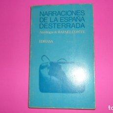 Libros de segunda mano: NARRACIONES DE LA ESPAÑA DESTERRADA, RAFAEL CONTE, ED. EDHASA. Lote 288956458