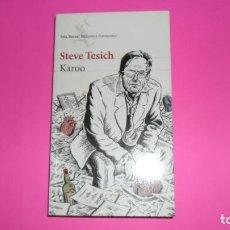 Libros de segunda mano: KAROO, STEVE TESICH, ED. SEIX BARRAL, TAPA BLANDA. Lote 288957353