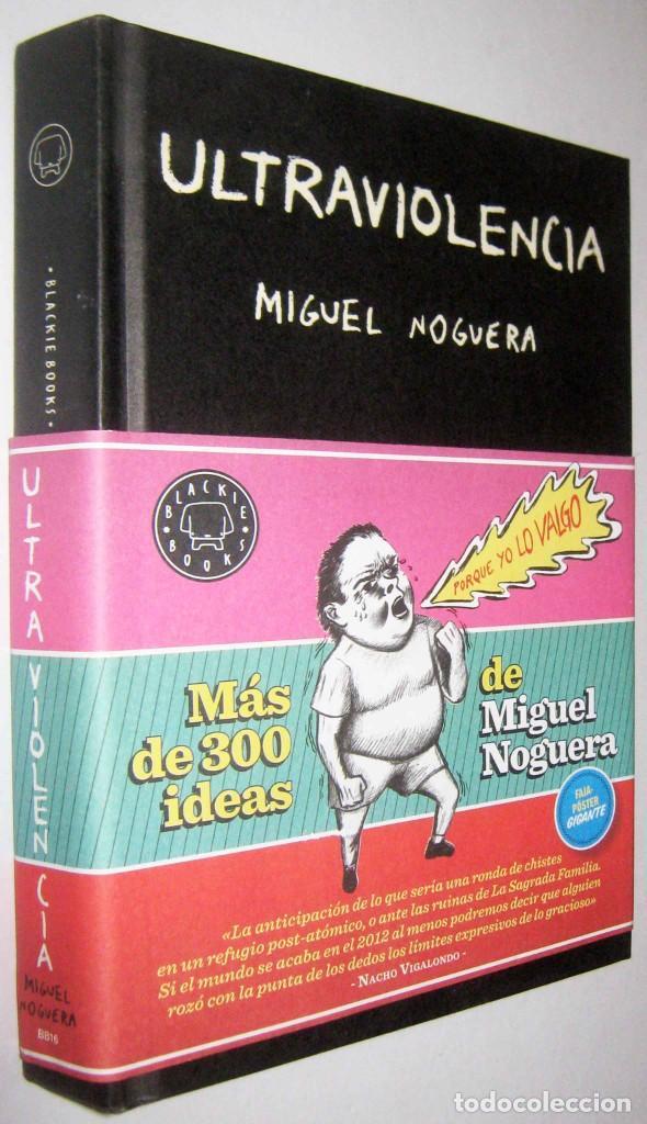ULTRAVIOLENCIA - MIGUEL NOGUERA (Libros de Segunda Mano (posteriores a 1936) - Literatura - Narrativa - Otros)
