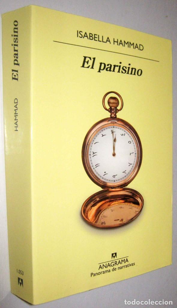 EL PARISINO - ISABELLA HAMMAD - 2021 (Libros de Segunda Mano (posteriores a 1936) - Literatura - Narrativa - Otros)