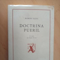 Libros de segunda mano: RAMON LLULL DOCTRINA PUERIL. Lote 289012408