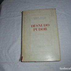 Libros de segunda mano: DESNUDO PUDOR.MANUEL HALCON.RIBADENEYRA MADRID 1964. Lote 289321178