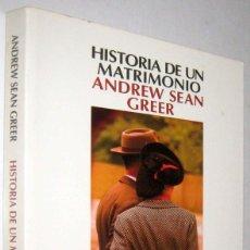 Libros de segunda mano: HISTORIA DE UN MATRIMONIO - ANDREW SEAN GREER. Lote 289327138