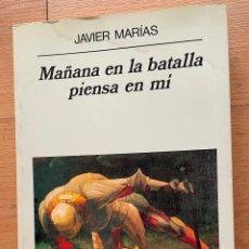 Libros de segunda mano: MAÑANA EN LA BATALLA PIENSA EN MI, JAVIER MARIAS, ANAGRAMA. Lote 289419838