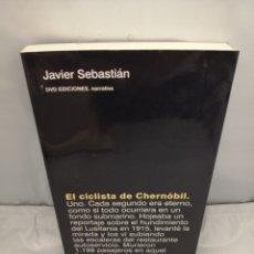 Libros de segunda mano: EL CICLISTA DE CHERNÓBIL (DEDICATORIA Y FIRMA AUTÓGRAFA DE AUTOR) PRIMERA EDICIÓN. Lote 289402708