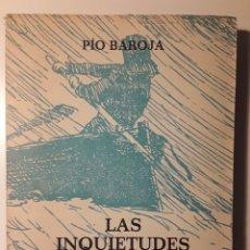 Libros de segunda mano: LAS INQUIETUDES DE SHANTI ANDÍA. PÍO BAROJA. EDICIÓN CONMEMORATIVA. 1972.. Lote 289508708