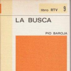 Libros de segunda mano: LA BUSCA - PIO BAROJA - ED. SALVAT LIBRO RTV 9. Lote 289565218