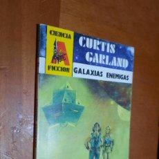 Libros de segunda mano: CURTIS GARLAND. GALAXIAS ENEMIGAS. CIENCIA FICCIÓN 22. RÚSTICA. PEQUEÑO TAMAÑO BUEN ESTADO. Lote 289638878