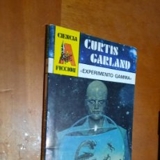 Libros de segunda mano: CURTIS GARLAND. EXPERIMENTO GAMMA. CIENCIA FICCIÓN 26. RÚSTICA. PEQUEÑO TAMAÑO BUEN ESTADO. Lote 289639058