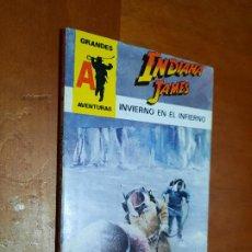 Libros de segunda mano: INDIANA JAMES. INVIERNO EN EL INFIERNO. GRANDES AVENTURAS 46. RÚSTICA. PEQUEÑO TAMAÑO BUEN ESTADO. Lote 289639848