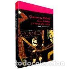 Libros de segunda mano: CHANSON DE ROLAND CANTAR DE ROLDÁN Y EL RONCESVALLES NAVARRO MARTÍN DE RIQUER ED ACANTILADO. Lote 289672353