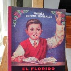 Libros de segunda mano: EL FLORIDO PENSIL, ANDRÉS SOPEÑA MONSALVE, CRÍTICA, 1994. Lote 289674893