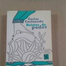 Libros de segunda mano: CARLOS CASTANEDA: RELATOS DE PODER. Lote 289676688